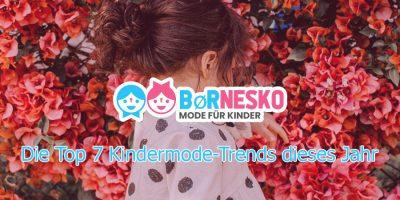 Die Top 7 Kindermode-Trends dieses Jahr